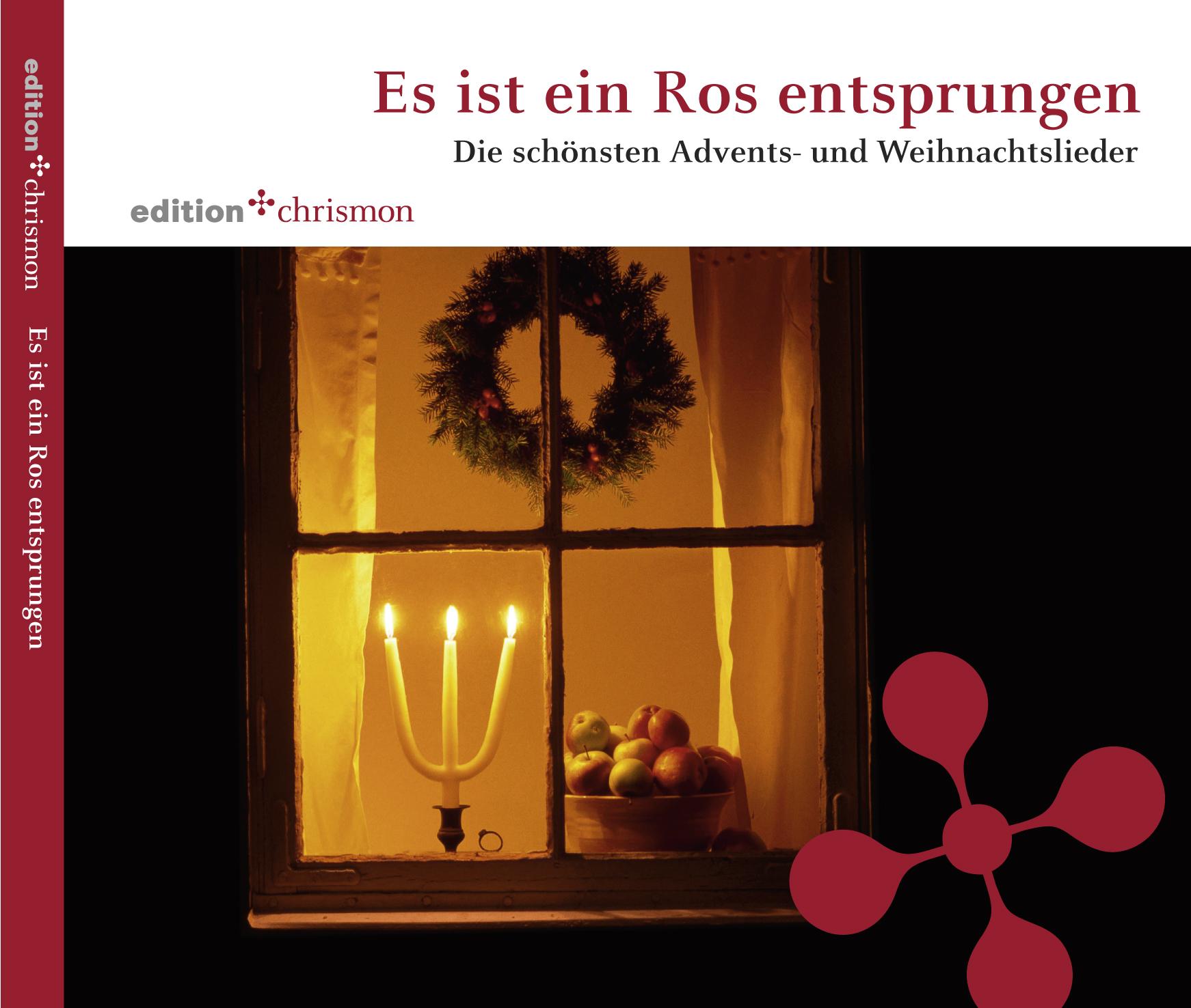 Es ist ein Ros entsprungen   Die schönsten Advents- und Weihnachtslieder