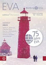 Sachbuch-Vorschau – EVA, edition chrismon, Wartburg Verlag, Luther Verlag – Frühjahr 2021