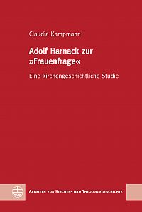 Adolf Harnack zur »Frauenfrage«