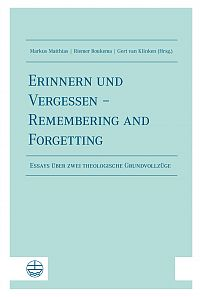 Erinnern und Vergessen – Remembering and Forgetting