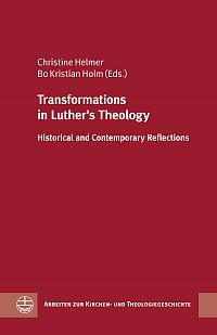 Transformations in Luther`s Theology