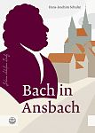 Bach in Ansbach