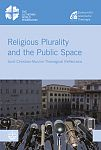Religious Plurality and the Public Space