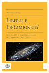 Liberale Fr�mmigkeit?