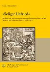 »Seliger Unfried«